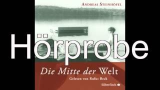 Andreas Steinhöfel - Die Mitte der Welt