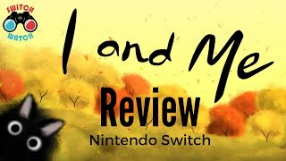 I and Me Switch Review & game giveaway (Video Game Video Review)