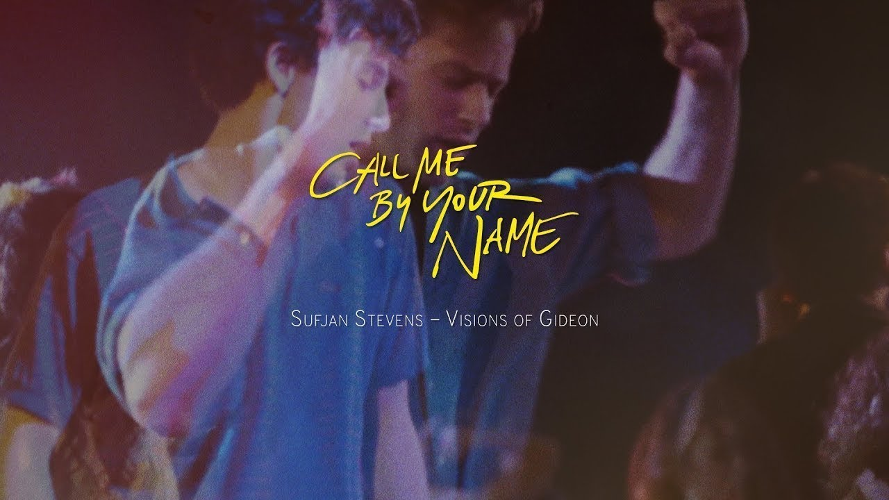 [Vietsub + Lyric] Visions of Gideon – Sufjan Stevens (Call Me By Your Name OST)