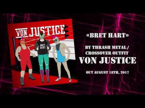 VON JUSTICE - Bret Hart (Lyric Video)