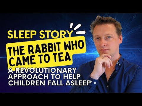 Hypnotic Bedtime Story For Children: The Rabbit Who Came To Tea