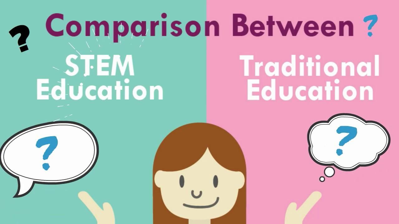 stem education vs traditional education