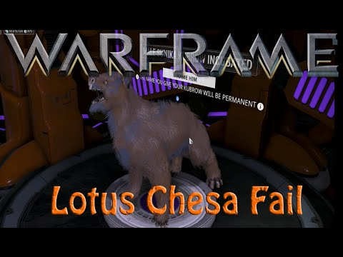 Warframe - Lotus Chesa Fail
