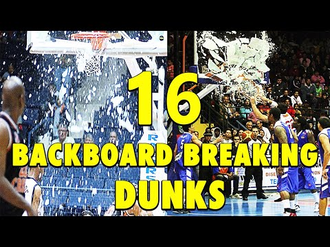 16 Backboard-Breaking Powerful Dunks!