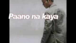 Paano Na Kaya w/ lyrics & minus one (karaoke)