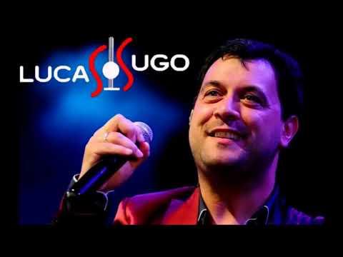 Lucas Sugo - Mejores Temas (Enganchados)