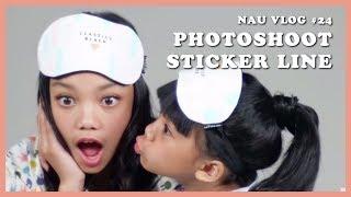 NAU VLOG #24 - Photoshoot Sticker LINE