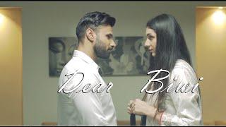 Dear Biwi ( Short Film ) | Rahim Pardesi | Heena Chaudhary