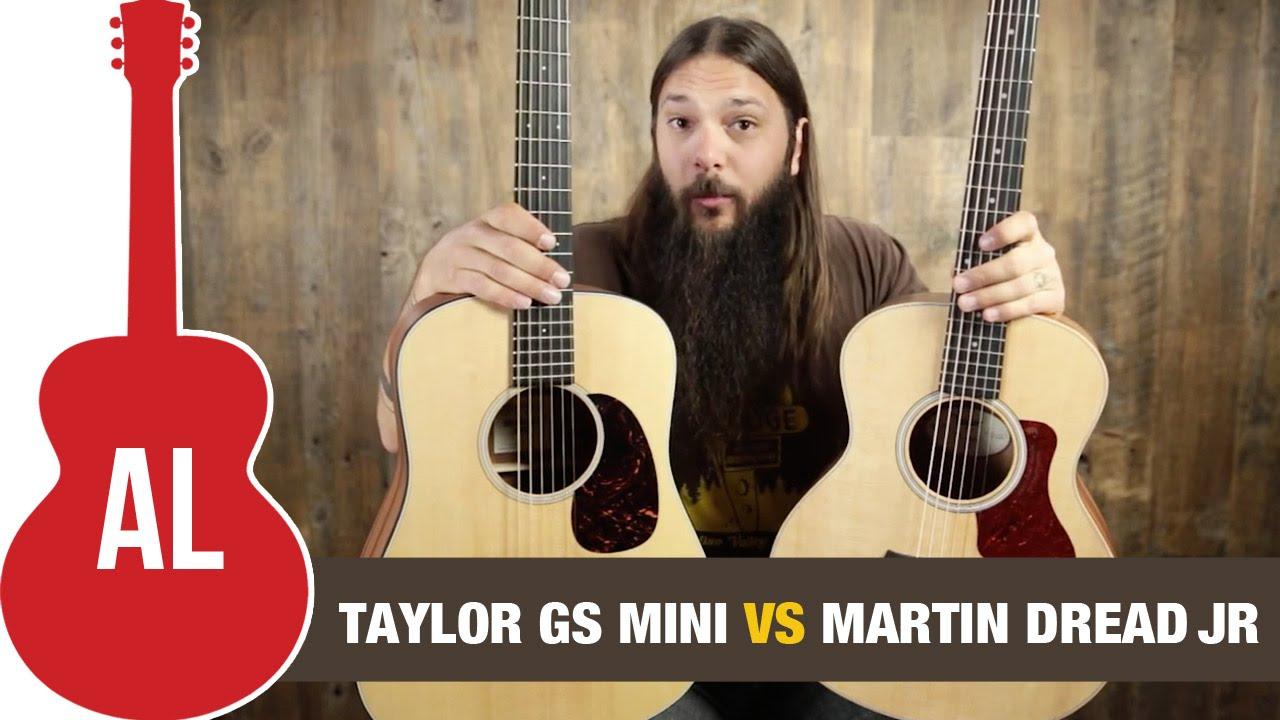 Taylor GS Mini vs Martin Dreadnought Junior Comparison - YouTube