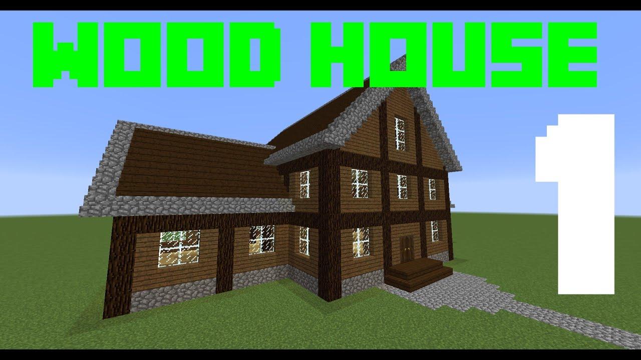Minecraft Tutorial - Come costruire una casa di legno (Parte 1/2) - YouTube