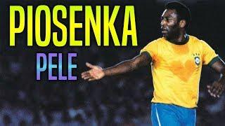 """Piosenka ,,Pele - Najlepszy w Historii Piłki Nożnej"""""""