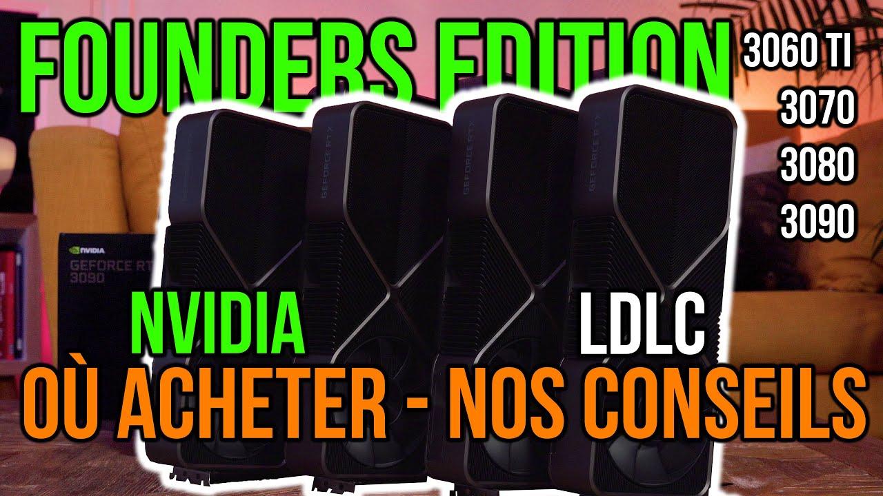 Download OÙ ACHETER LES NVIDIA FOUNDERS EDITION | Nos CONSEILS et ASTUCES pour Acheter Votre Carte Graphique