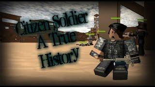 Citizen Soldier - A True History - Roblox version