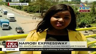 President Uhuru unveils construction of KSh. 60B Nairobi Expressway