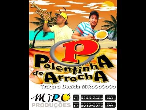AS DO TODAS MP3 BAIXAR ARROCHA PALCO POLENTINHA MUSICAS DE