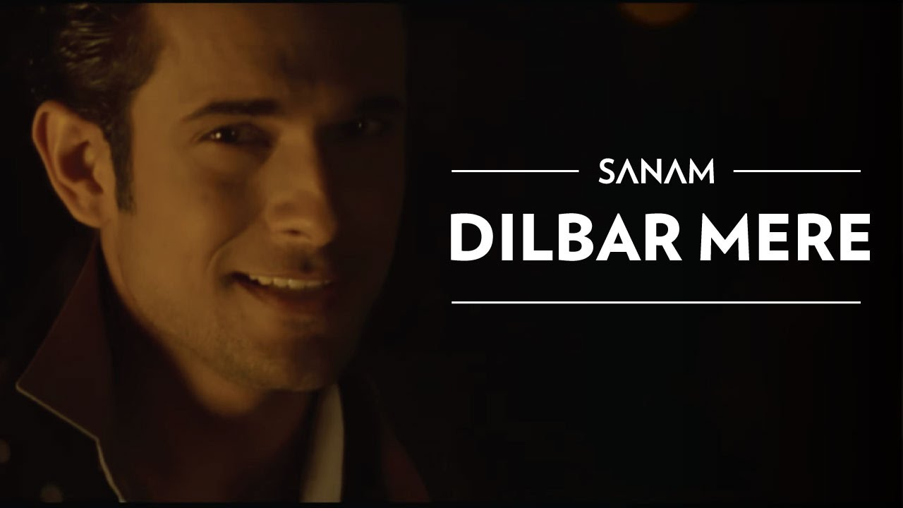 Hindi Song Dilbar Mere Sung By Sanam Puri