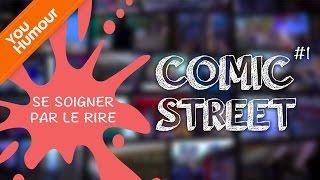 COMIC STREET - Se soigner par le rire, c'est possible !