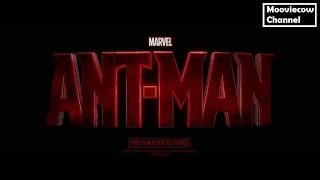 Ant-Man TRAILER 1 [2015] - Paul Rudd, Hayley Atwell,Evangeline Lily
