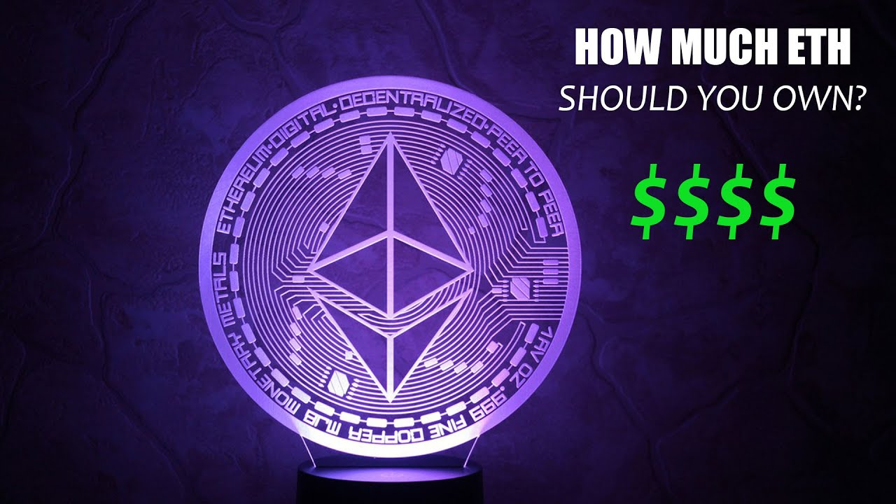 How Many Ethereum Should You Own? ETH Price Predictions 1