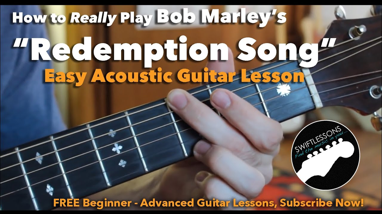 Bob Marley Redemption Song Easy Guitar Lesson Chords And Tabs