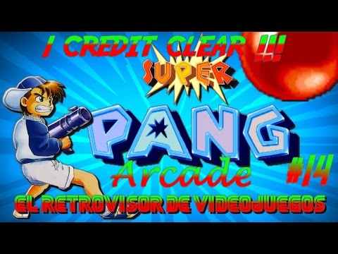 Super Pang / Arcade / 1 Credit Complete / Episodio 14