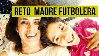 RETO DE LA MADRE FUTBOLERA┋TAG DEL FUTBOLERO CON TU MADRE┋MAMA FUTBOLERA CHALLENGE