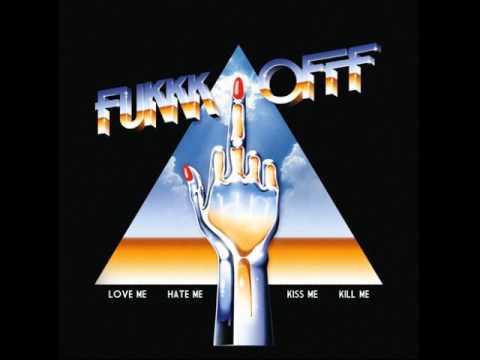 "Fukkk Offf ""More Than Friends"""