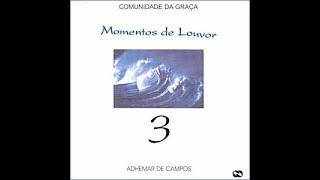 Momentos de Louvor 3 (1998) - Adhemar de Campos