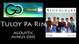 Neocolours ♪ Tuloy Pa Rin - Instrumental ♪ Minus One