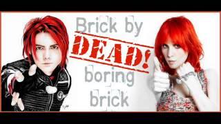 PARAMORE/MCR mashup - Brick By Dead! Boring Brick