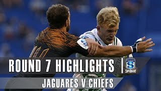 ROUND 7 HIGHLIGHTS: Jaguares v Chiefs – 2019