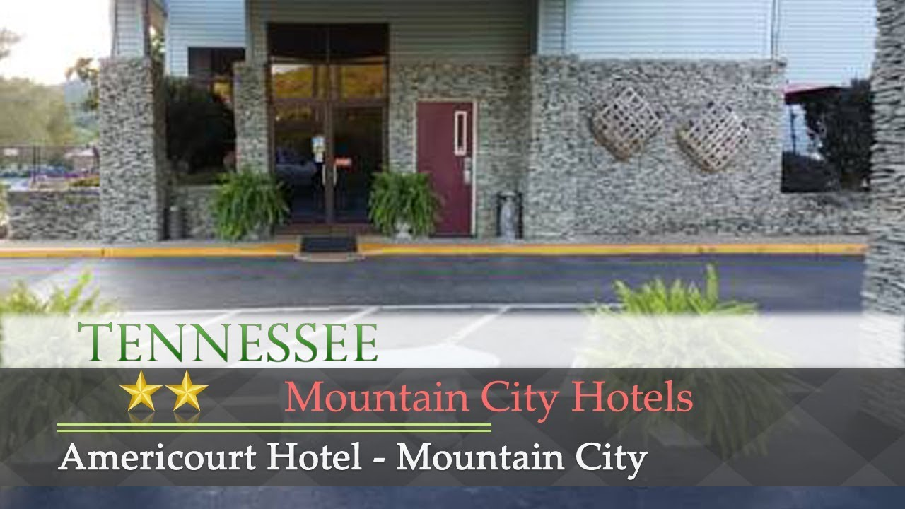 Americourt Hotel Mountain City Hotels Tennessee