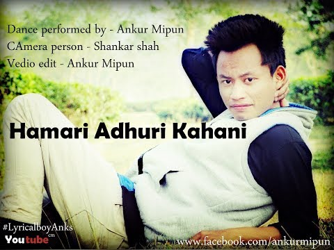 Hamari Adhuri Kahani Feat.(Mohit Gaur)  Lyrical Dance  cover