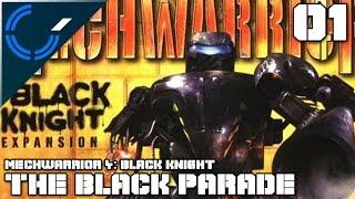 The Black Parade - 01 - Mechwarrior 4: Black Knight