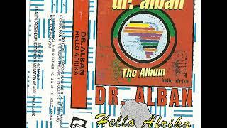 Скачать Dr ALBAN Album Hello Afrika The Best Quality
