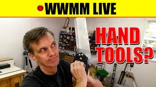 🔴 Hand Tools?? Paddle boat follow-up. WWMM LIVE thumbnail