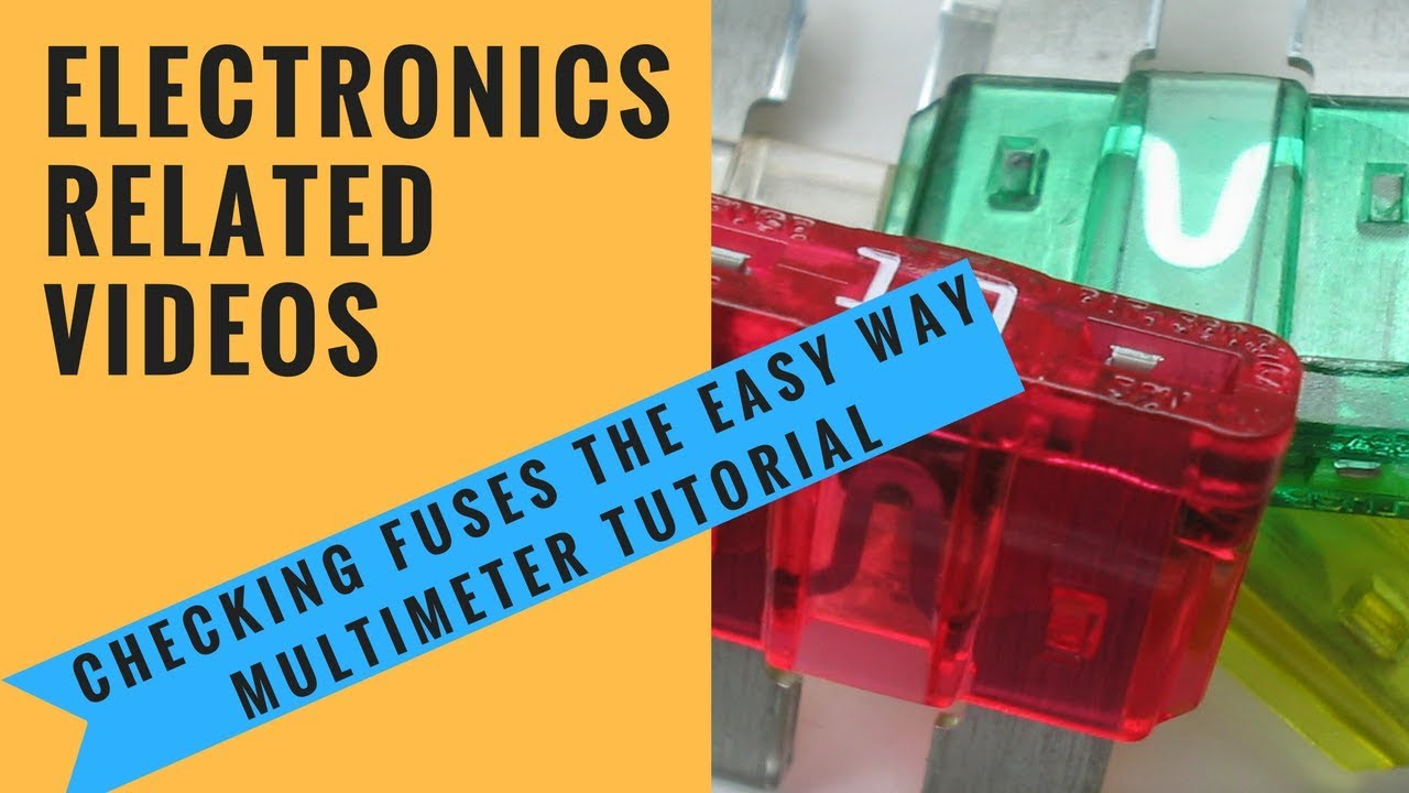 maxresdefault checking fuses the easy way multimeter tutorial youtube test car fuse box multimeter at edmiracle.co