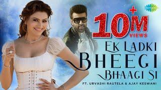 Ek Ladki Bheegi Bhagi Si (Ajay Keswani) Mp3 Song Download