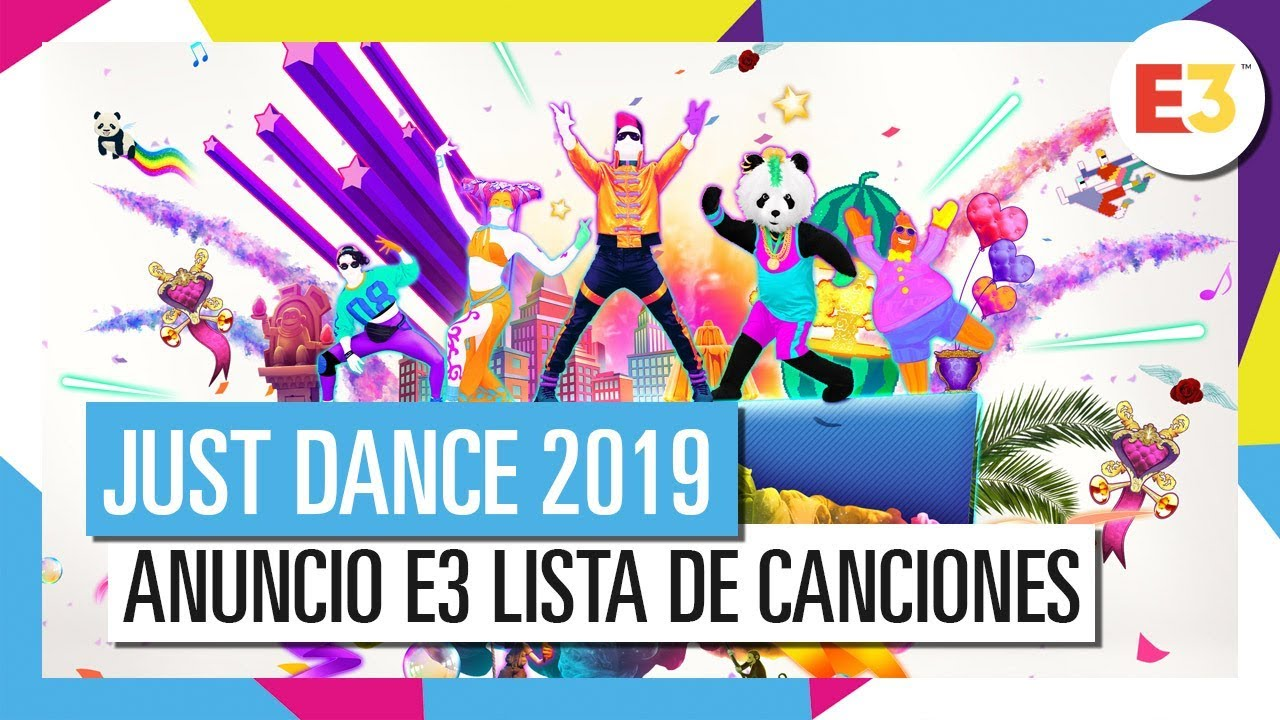 Just Dance 2019 Anuncio E3 Lista De Canciones Parte 1 Youtube