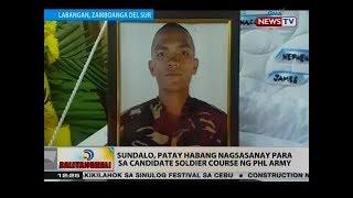 BT: Sundalo, patay habang nagsasanay para sa candidate soldier course ng Phl Army