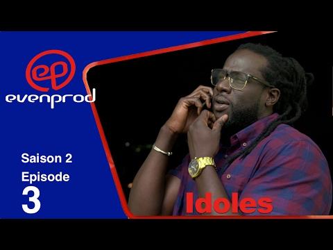 Serie IDOLES - saison 2 - épisode 3