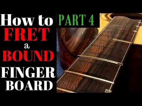 Fretting a bound fingerboard PART 4 Fret dress  beau Hannam guitars ukuleles