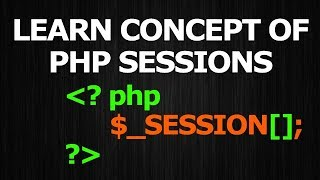 Concept of PHP Sessions - Hindi Tutorials