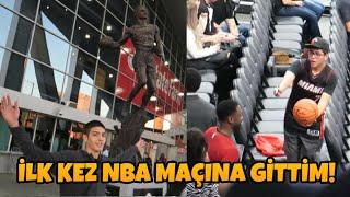 İLK KEZ NBA MAÇINA GİTTİM!