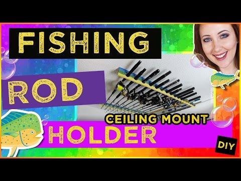 DIY Fishing Rod Holder - Ceiling Mount (Under $10)