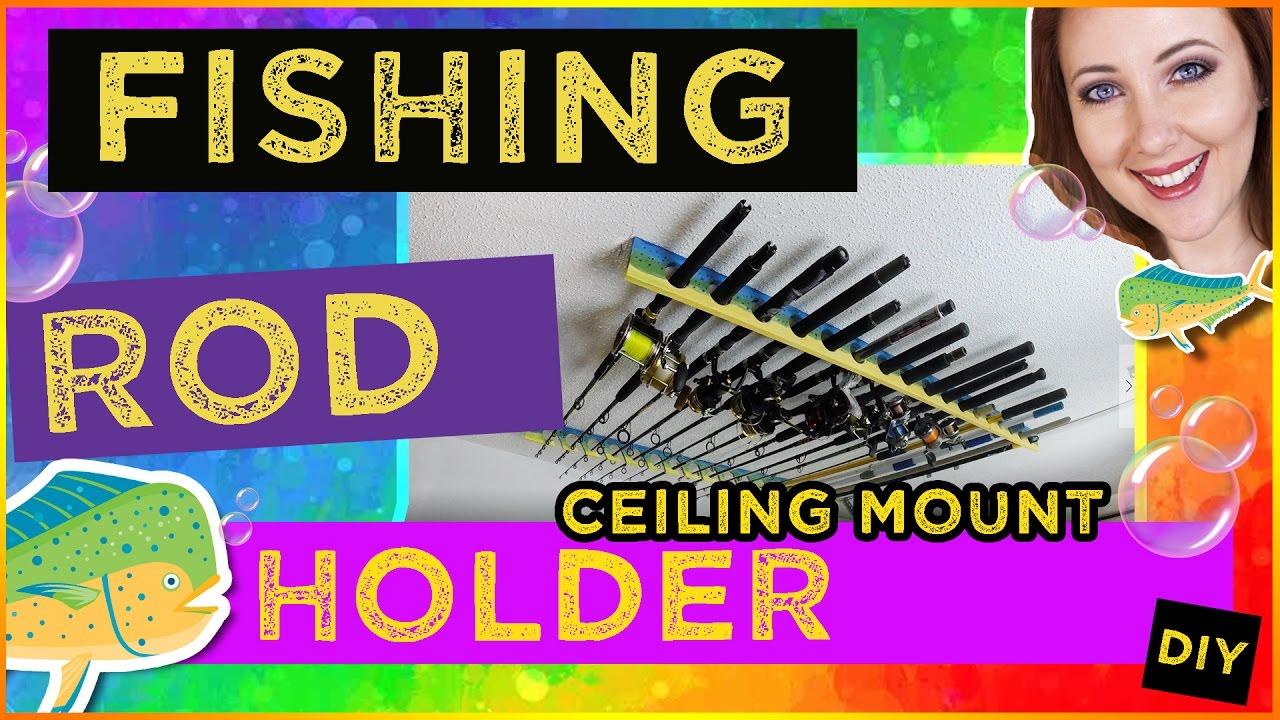 Diy fishing rod holder ceiling mount under 10 youtube for Ceiling mount fishing rod holders