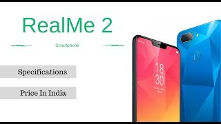 REALME 2// UNBOXING and FULL REVIEWS / BEST SMART phones 2018// BUDGET PHONE 2018