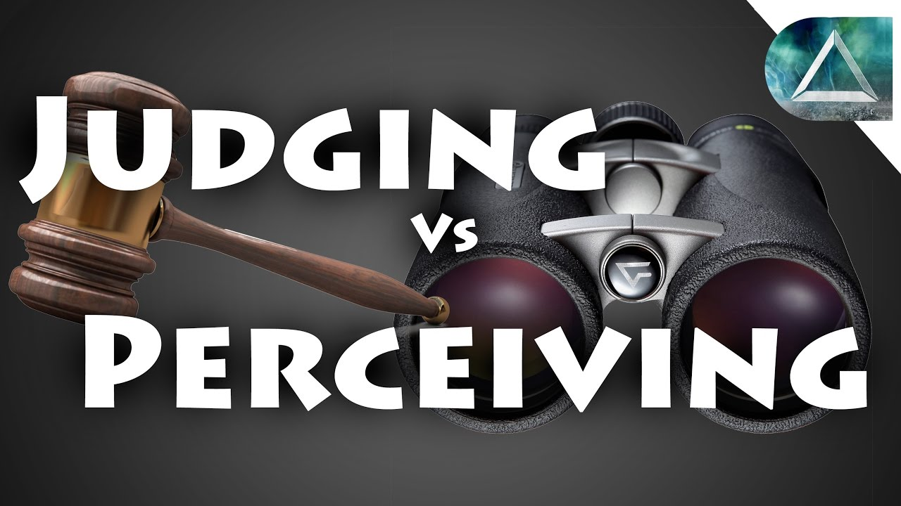 Myers briggs judging and perceiving