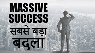 The Best Revenge Is Massive Success | Hindi Motivational video about Haters