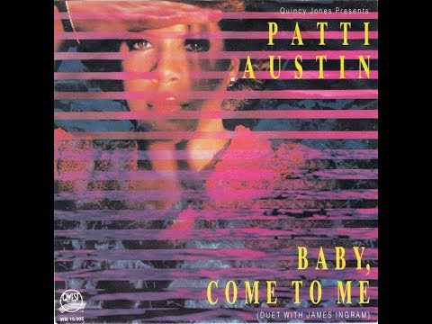 Patti Austin & James Ingram - Baby, Come To Me (1982 Original LP Version) HQ Mp3